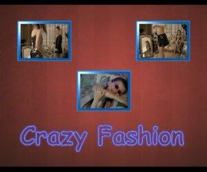 Naturistin video – Crazy Fashion